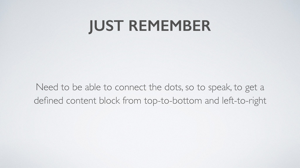 JUST REMEMBER Need to be able to connect the do...