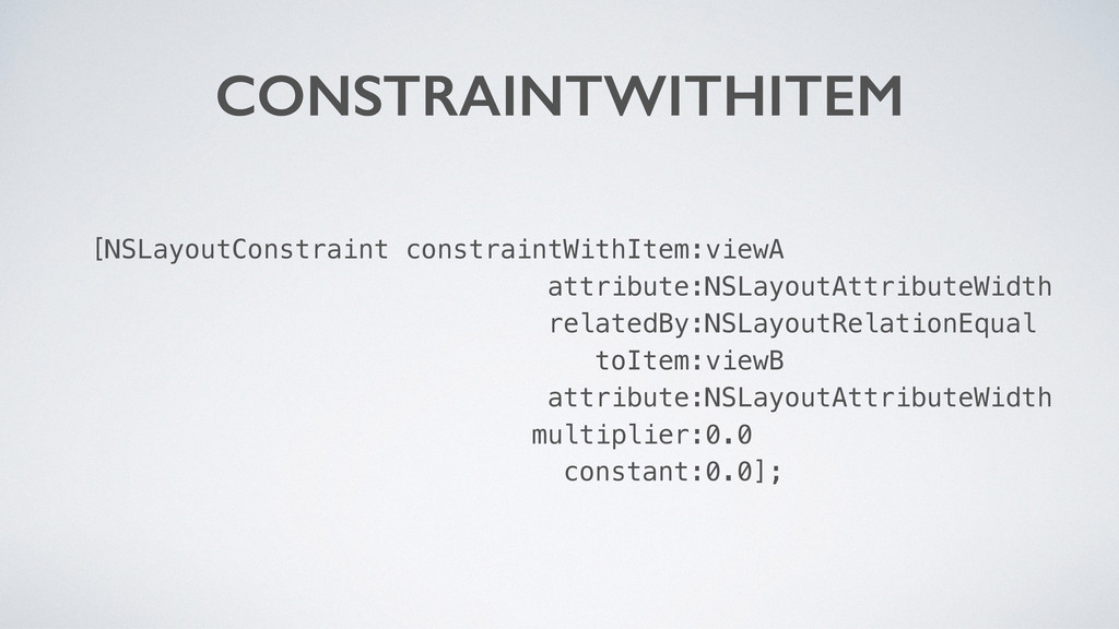 [NSLayoutConstraint constraintWithItem:viewA at...