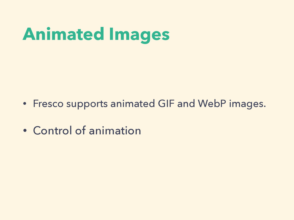 Animated Images • Fresco supports animated GIF ...