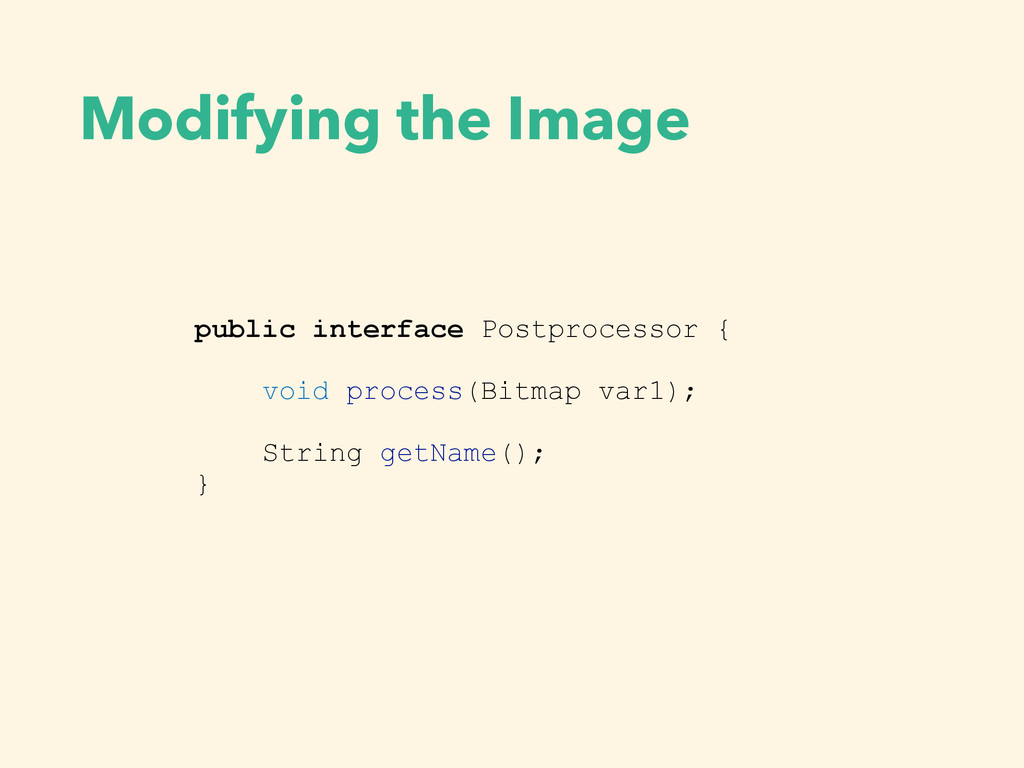 Modifying the Image public interface Postproces...