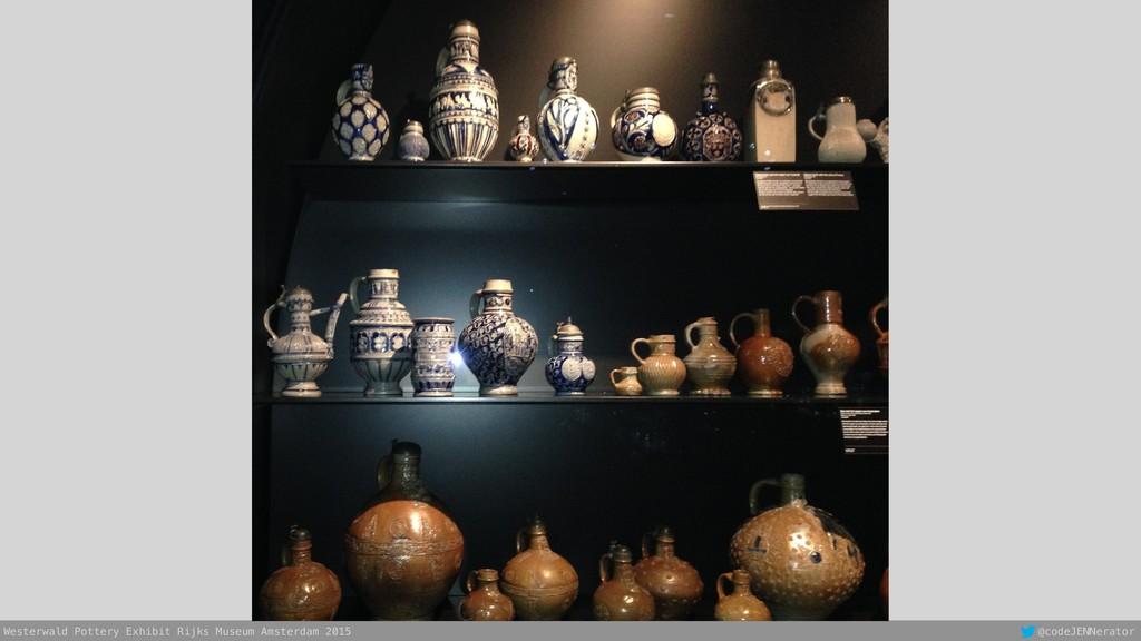 Westerwald Pottery Exhibit Rijks Museum Amsterd...