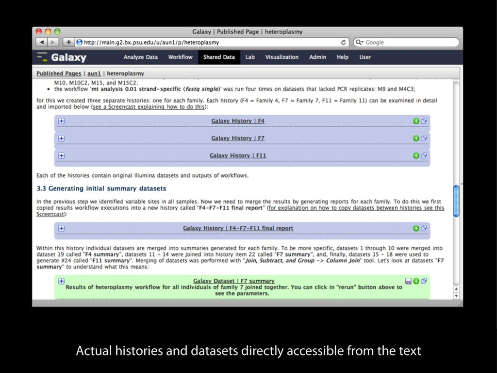 Actual histories and datasets directly accessib...