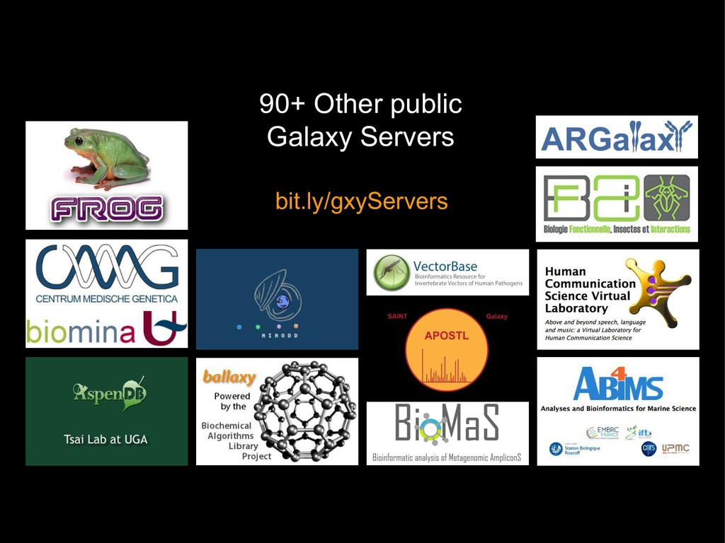 90+ Other public Galaxy Servers bit.ly/gxyServe...