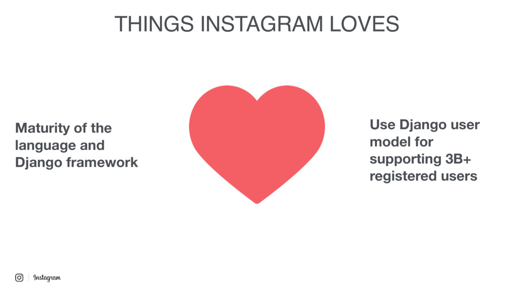 THINGS INSTAGRAM LOVES Maturity of the language...