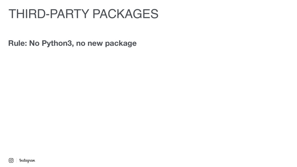 THIRD-PARTY PACKAGES Rule: No Python3, no new p...