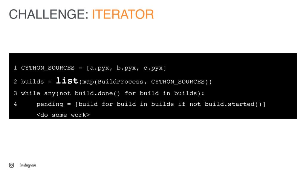 1 CYTHON_SOURCES = [a.pyx, b.pyx, c.pyx] 2 buil...