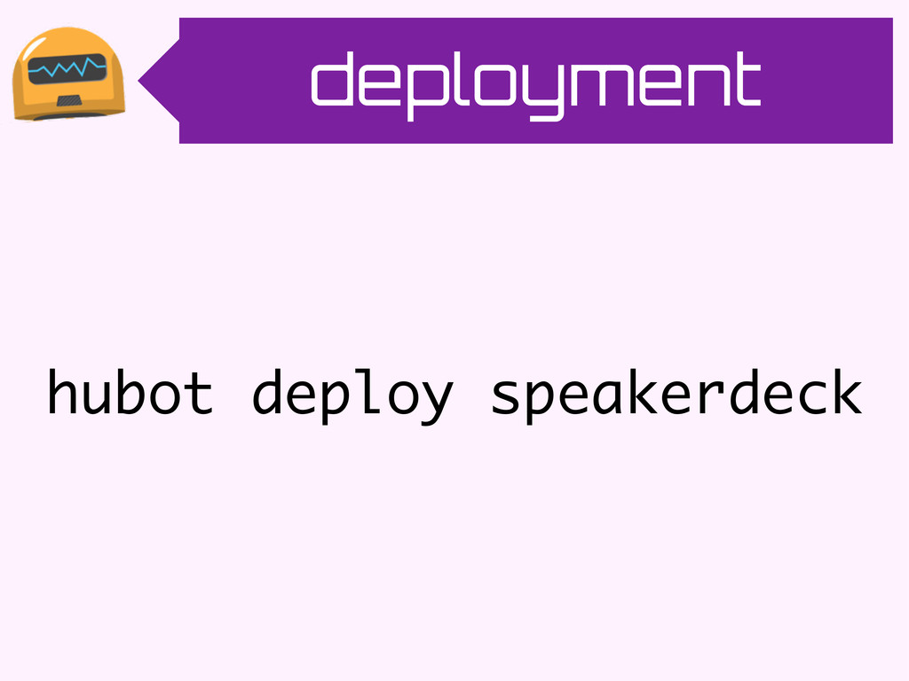 deployment hubot deploy speakerdeck