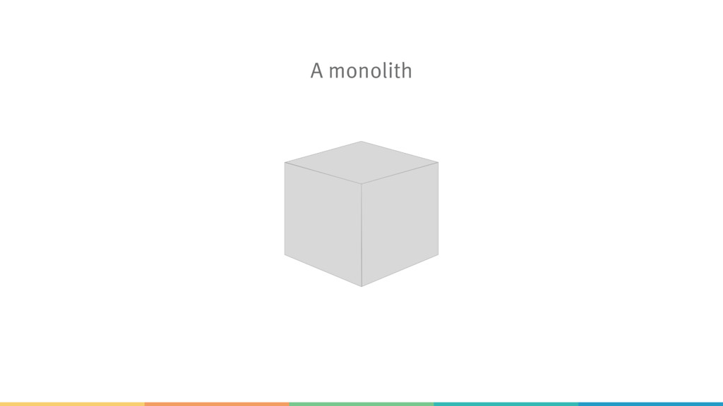 A monolith