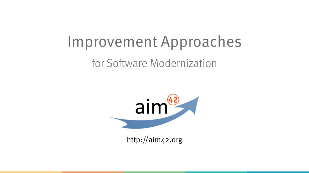 Improvement Approaches http://aim42.org for Sof...