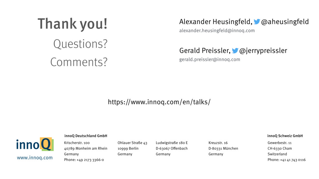 Thank you! Questions? Comments? Alexander Heusi...
