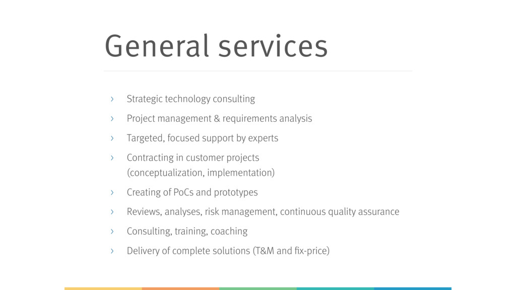General services > Strategic technology consult...