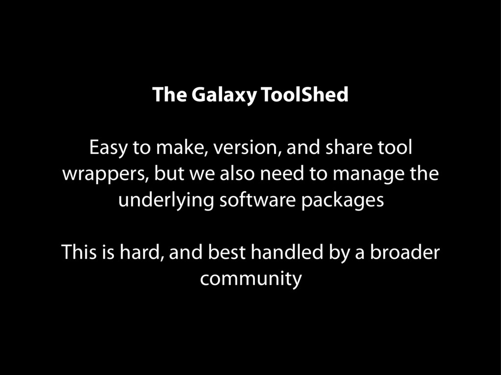 The Galaxy ToolShed Easy to make, version, and ...