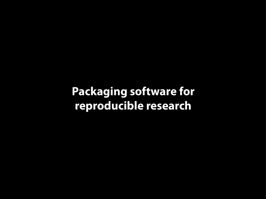 Packaging software for reproducible research