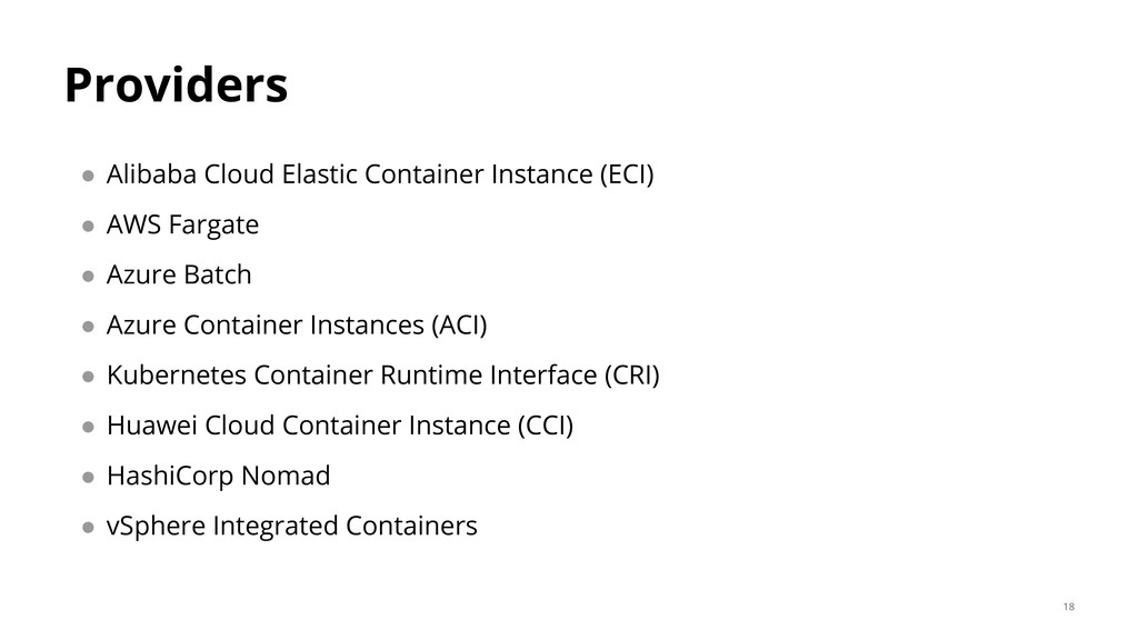 Providers ● Alibaba Cloud Elastic Container Ins...
