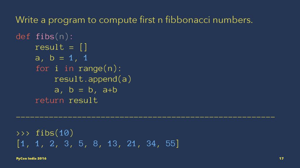 Write a program to compute first n fibbonacci num...