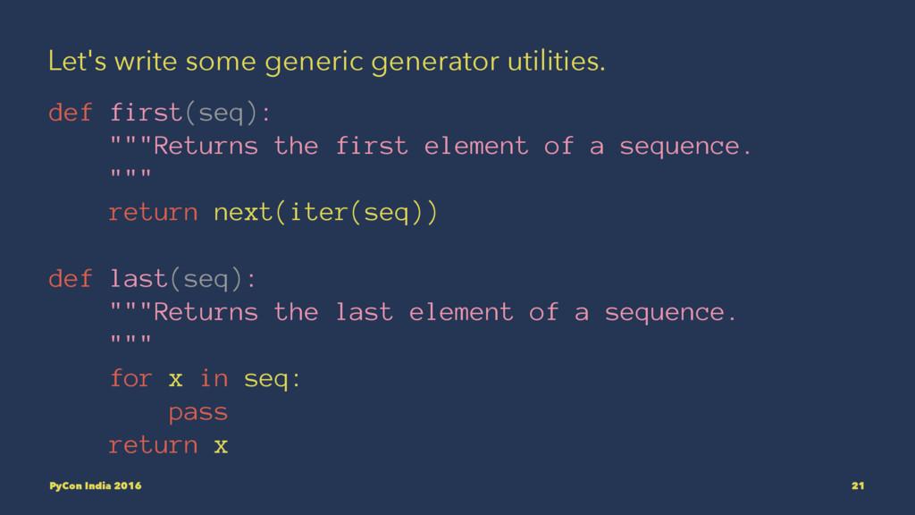 Let's write some generic generator utilities. d...
