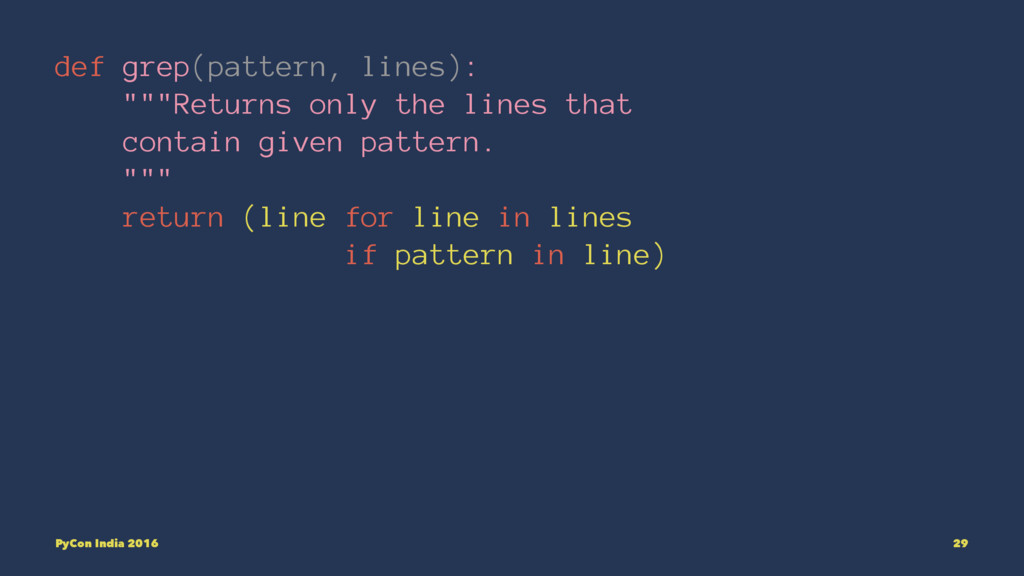 """def grep(pattern, lines): """"""""""""Returns only the l..."""