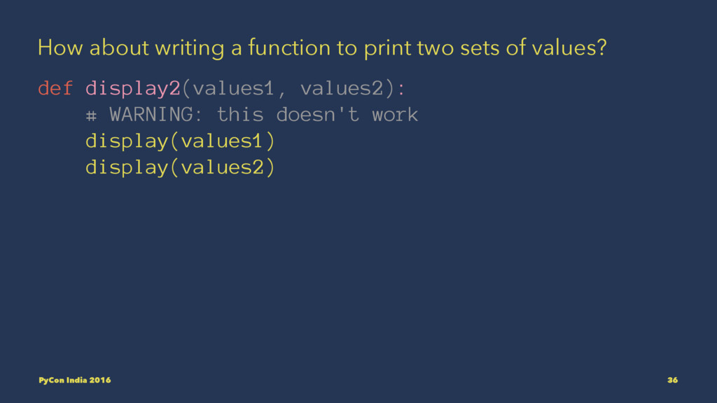 How about writing a function to print two sets ...