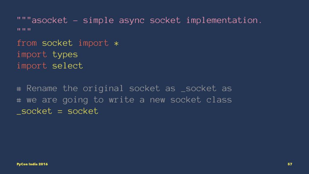 """""""asocket - simple async socket implementation..."