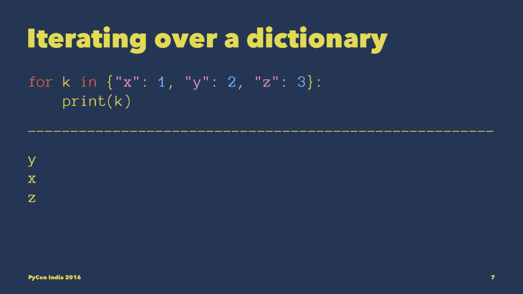 """Iterating over a dictionary for k in {""""x"""": 1, """"..."""