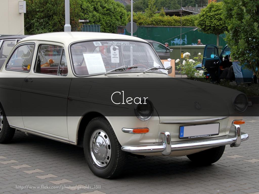 Clear http://www.flickr.com/photos/geralds_1311