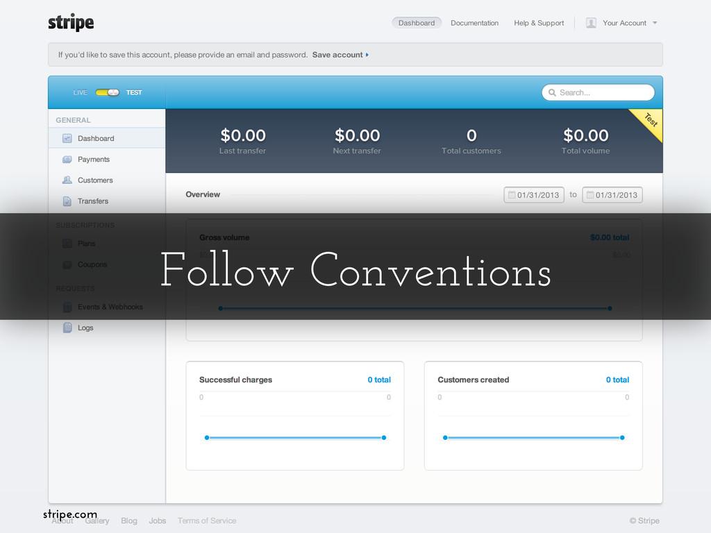 Follow Conventions stripe.com
