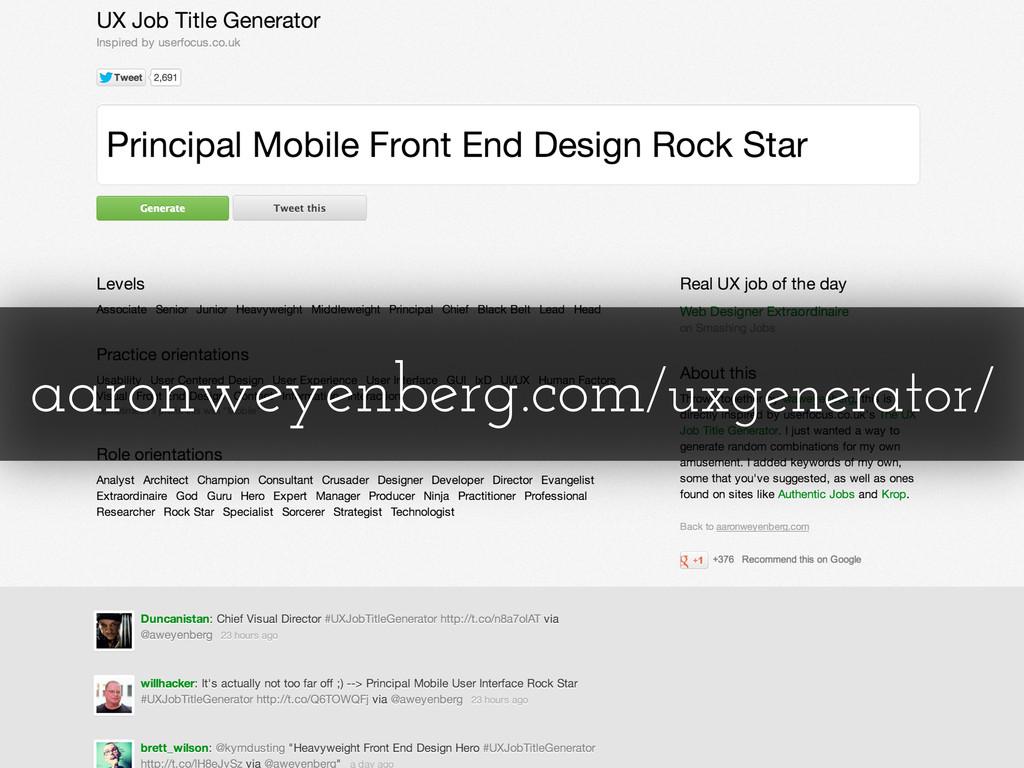aaronweyenberg.com/uxgenerator/