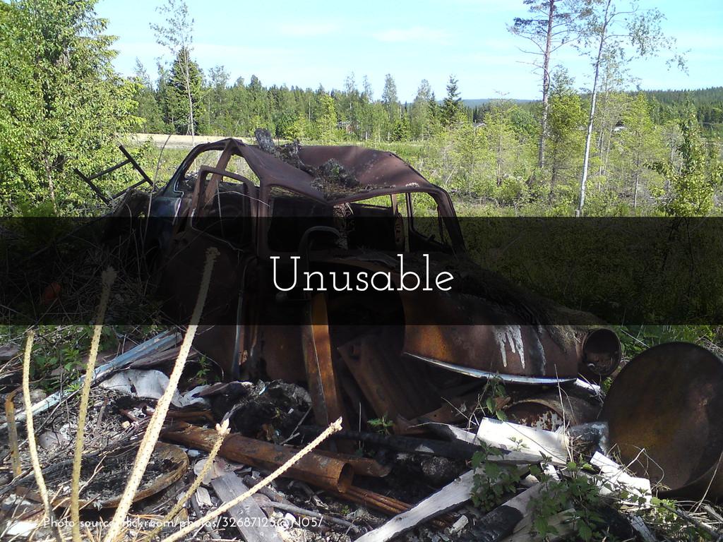 Unusable Photo source: flickr.com/photos/326871...