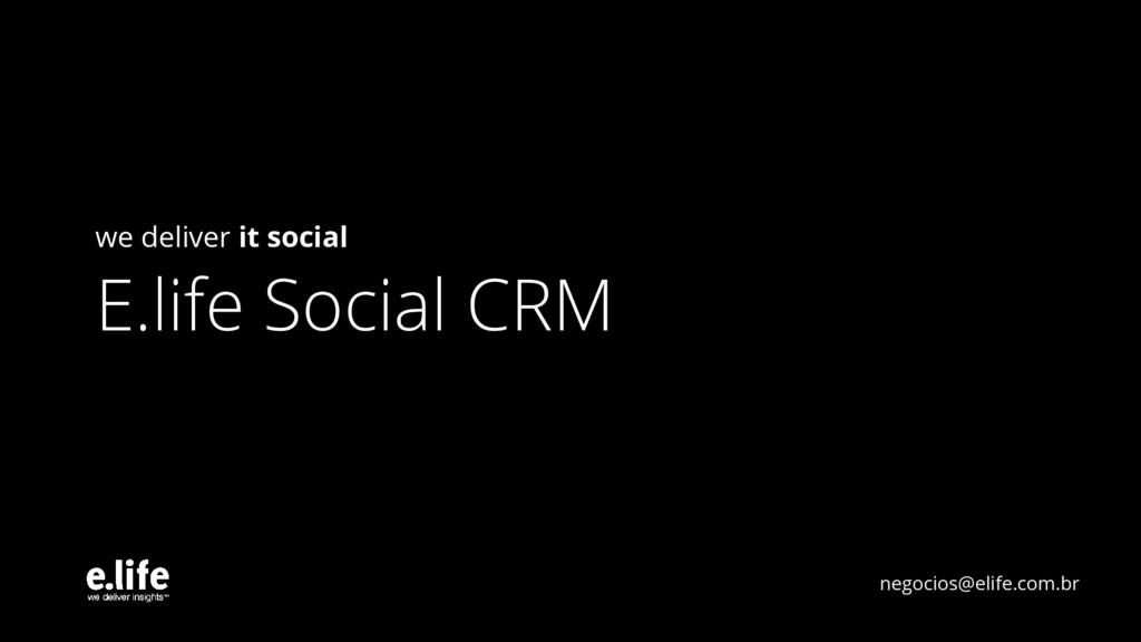 we deliver it social E.life Social CRM negocios...