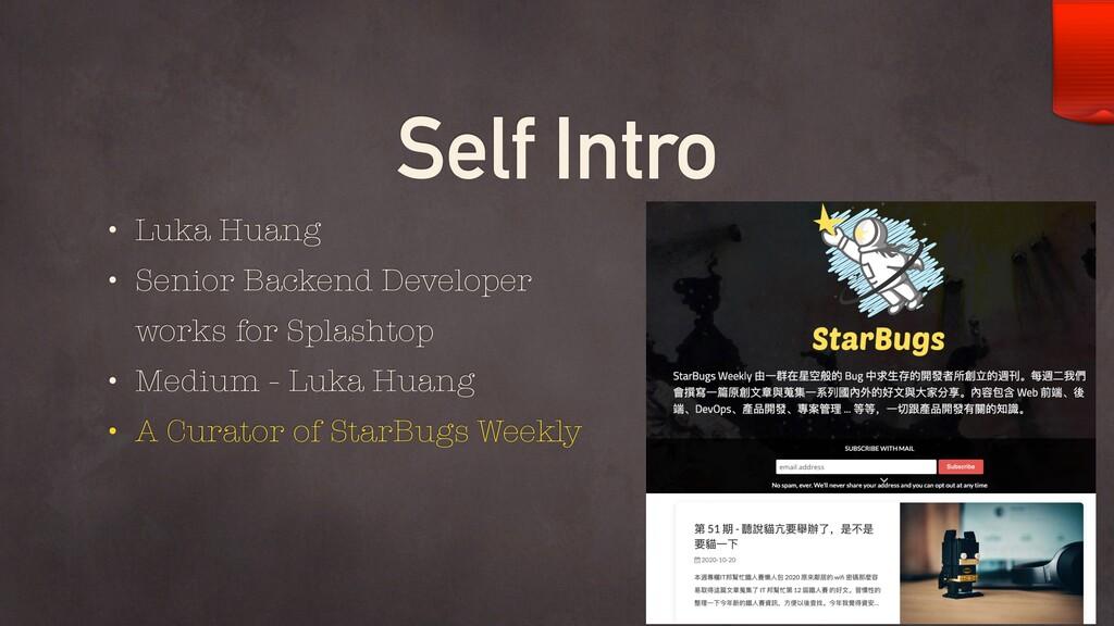 Self Intro • Luka Huang • Senior Backend Develo...