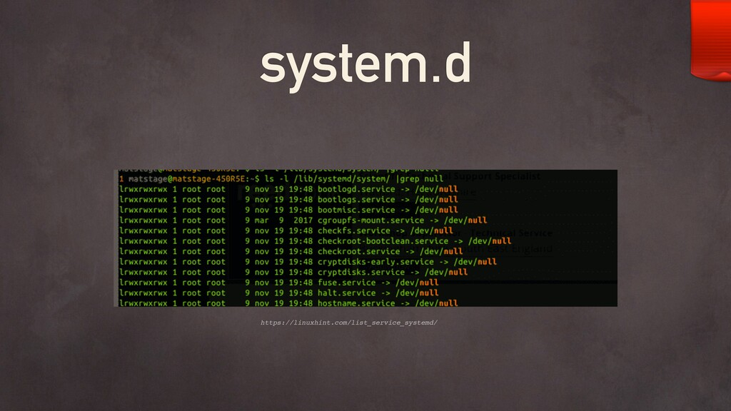 system.d https://linuxhint.com/list_service_sys...