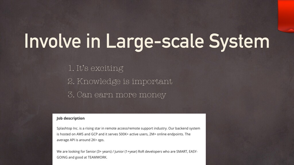 Involve in Large-scale System 1. It's exciting ...