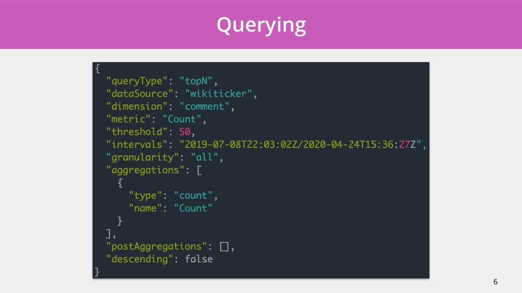 Querying 6