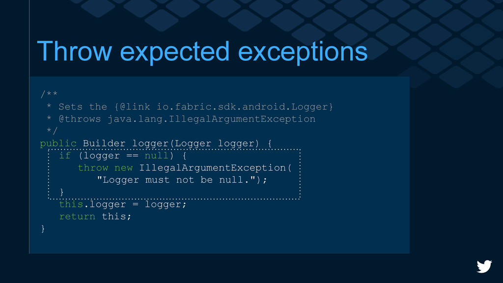 Throw expected exceptions /** * Sets the {@link...