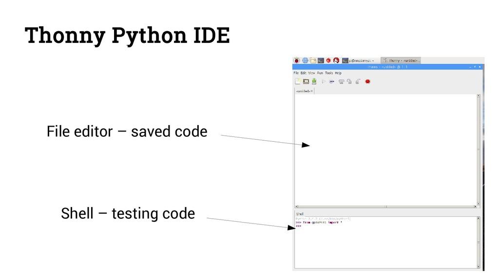 Thonny Python IDE File editor – saved code Shel...
