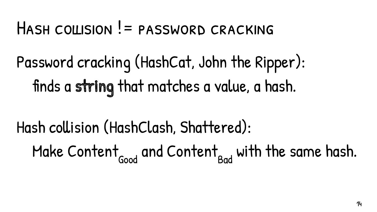 What's the extent of a hash collision? It's imp...