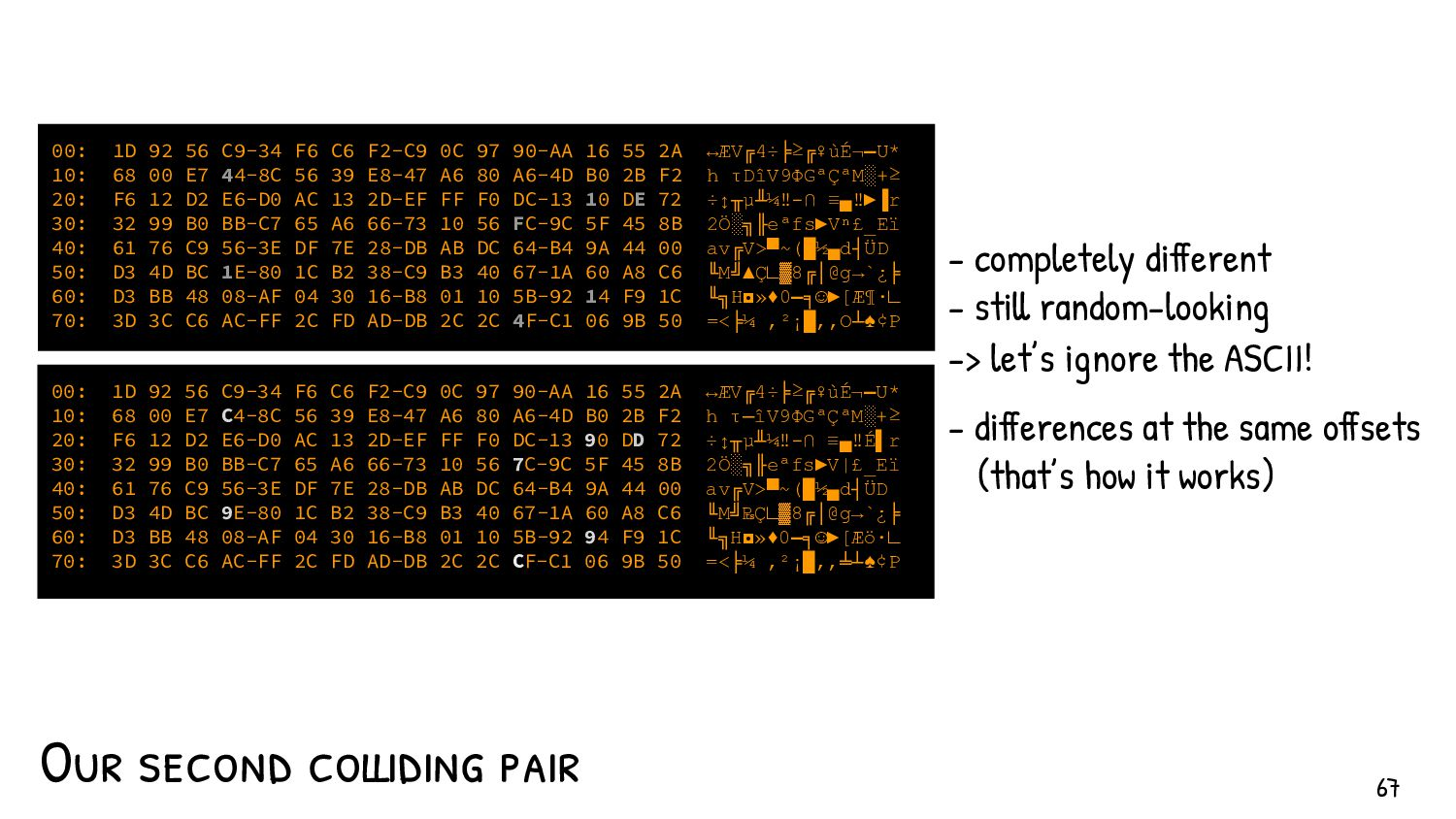 67 …a big pile of…- computed randomness- with t...