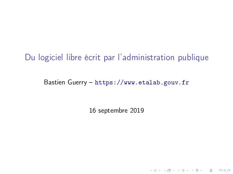 Du logiciel libre écrit par l'administration pu...