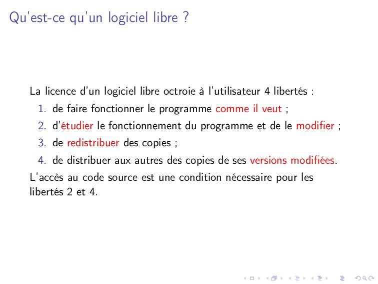 Qu'est-ce qu'un logiciel libre ? La licence d'u...
