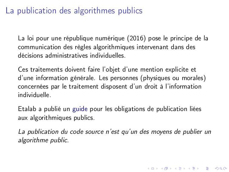 La publication des algorithmes publics La loi p...