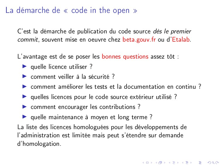 La démarche de « code in the open » C'est la dé...