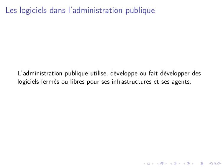 Les logiciels dans l'administration publique L'...