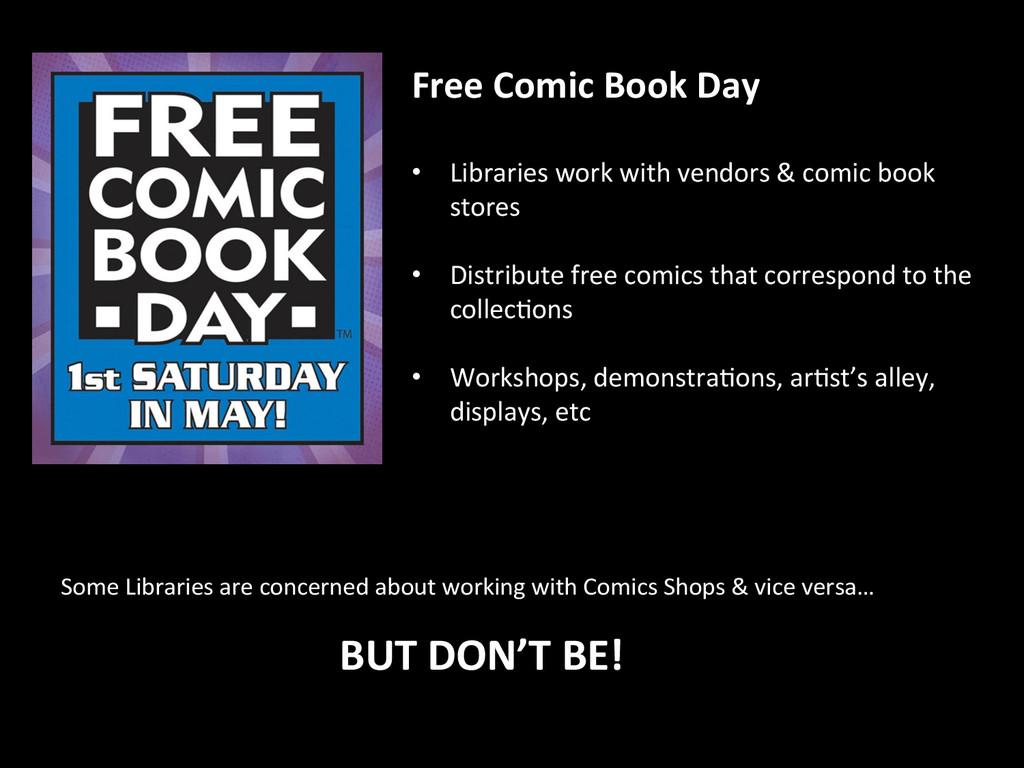 Free Comic Book Day    • Librar...
