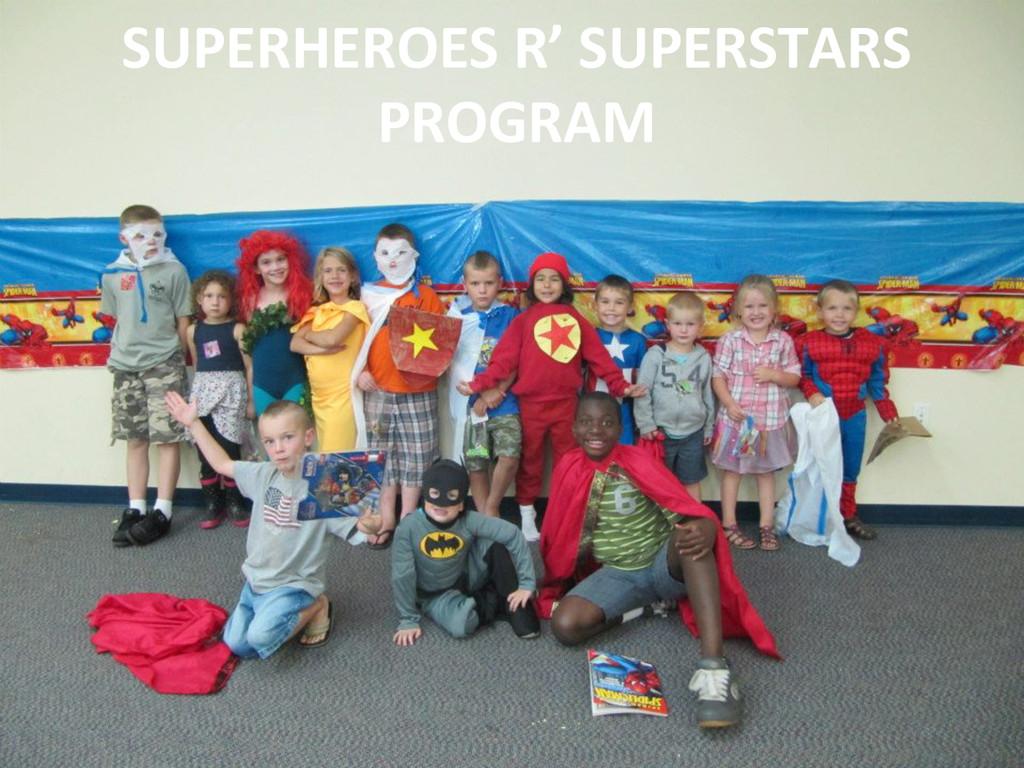 SUPERHEROES R' SUPERSTARS  PROGRAM