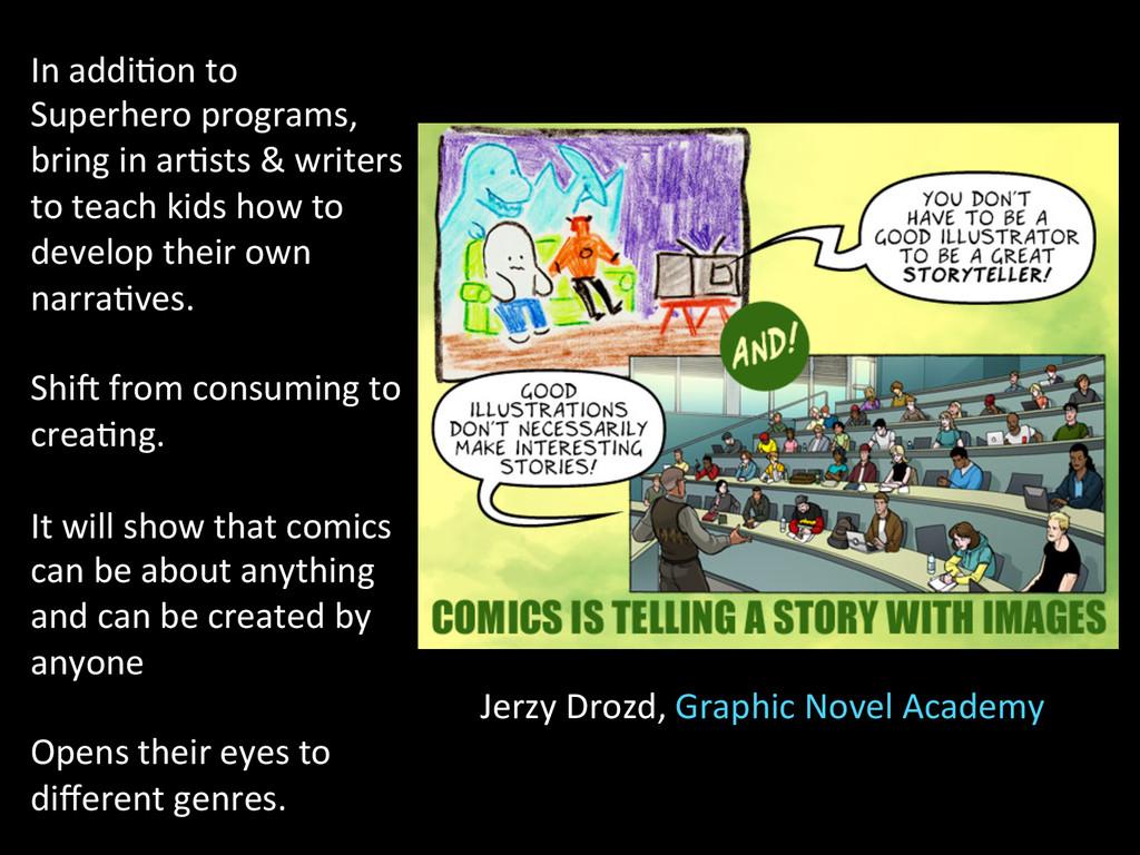 Jerzy Drozd, Graphic Novel Academy...