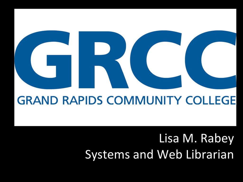 Lisa M. Rabey  Systems and Web...