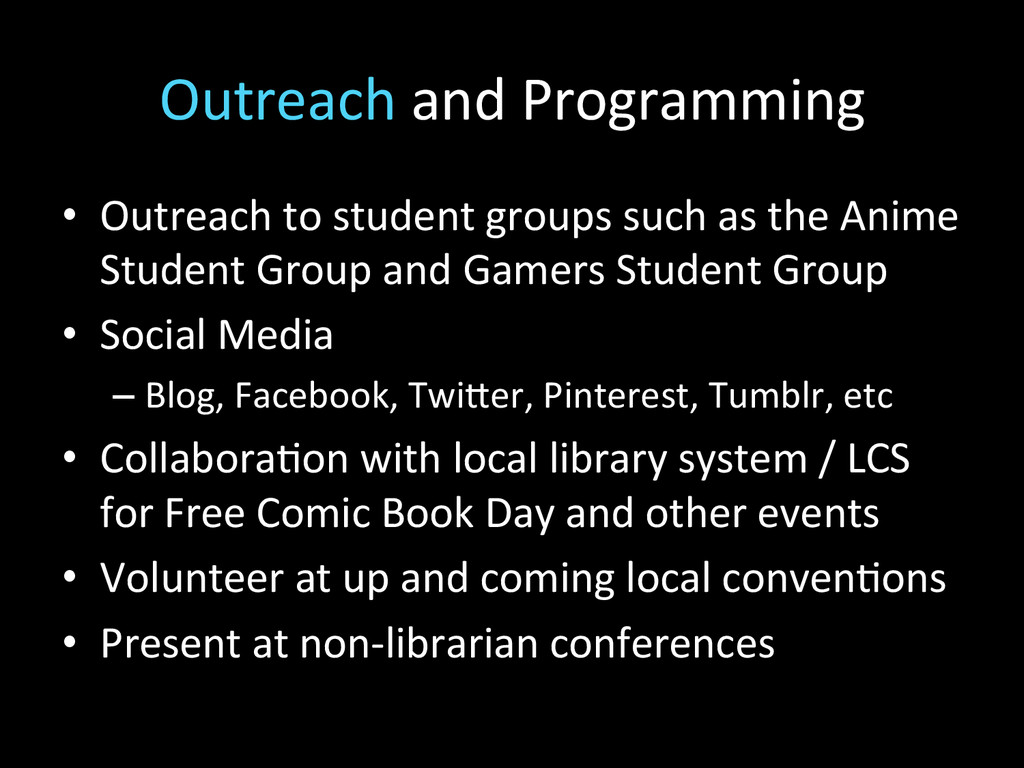 Outreach and Programming  • Outreach...