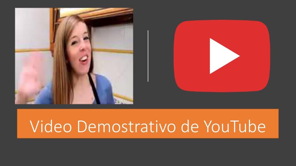 Video Demostrativo de YouTube