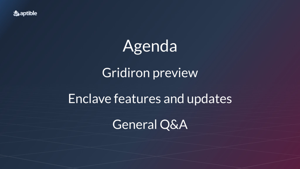 Agenda Gridiron preview Enclave features and up...