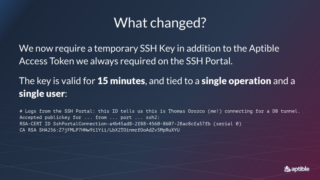 What changed? We now require a temporary SSH Ke...